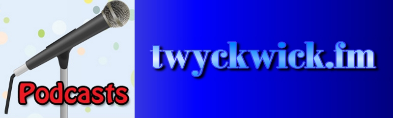 Twyckwick Podcasts Header